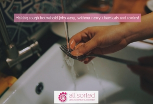 Making tough household jobs easy, without nasty chemicals and toxins!