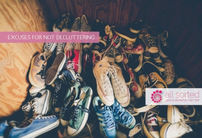 Excuses for not Decluttering